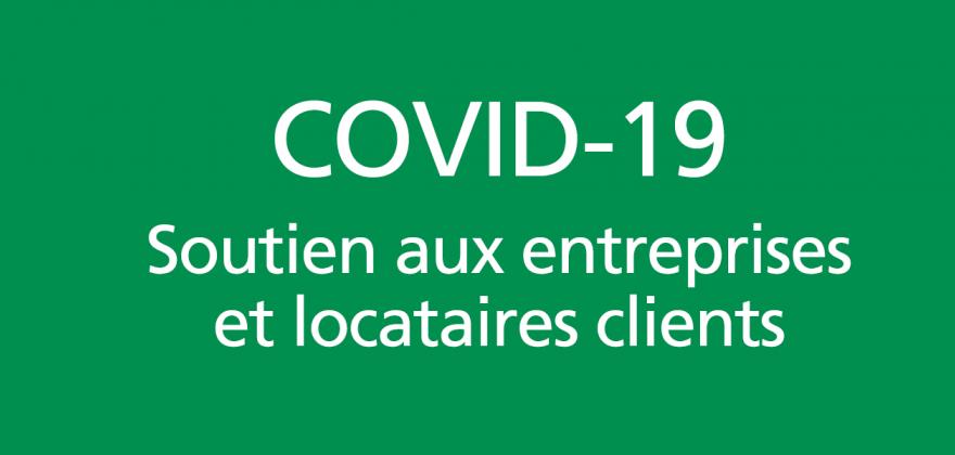 COVID-19 : dispositif de soutien destiné aux entreprises et locataires clients